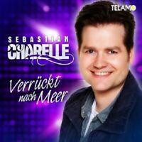 SEBASTIAN CHARELLE - VERRÜCKT NACH MEER  CD  17 TRACKS DEUTSCHER SCHLAGER  NEU