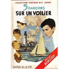 5 GARCONS SUR UN VOILIER de Peter DAWLISH Collec.Captain W. E.Johns