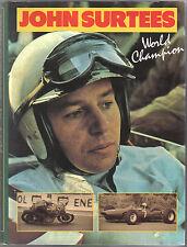 John Surtees World Champion edited by Alan Henry 1991 Motorcycle & Motor Racing