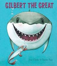 Gilbert the Great by Jane Clarke/Charles Fuge (Board book, 2011)