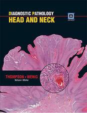 Diagnostic Pathology: Head and Neck by Bruce M. Wenig, Lester D. R. Thompson...