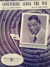 "NAT KING COLE ""SOMEWHERE ALONG THE WAY"" SHEET MUSIC 1952 united music"