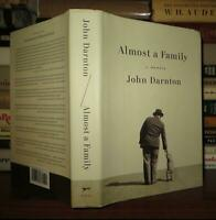 Darnton, John ALMOST A FAMILY A Memoir 1st Edition 1st Printing