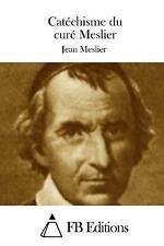 Catéchisme du Curé Meslier by Jean Meslier (2015, Paperback)