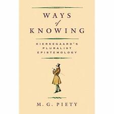 Ways of Knowing: Kierkegaard's Pluralist Epistemology - Paperback / softback NEW