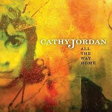 Cathy Jordan - All the Way Home (2012)
