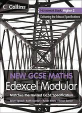 Homework Book Higher 2: Edexcel Modular (B) (New GCSE Maths) by
