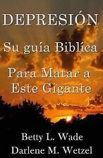 Su Guia Biblica para Matar a Este Gigantes: Depresion : Su Guia Biblica para...