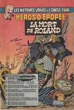 BD  Oncle Paul - N°7- Héros d'épopée -EO -1954-TBE - Collectif