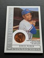 2003 Topps Gallery Ernie Banks Currency 1958 Wheat Penny CC-EB HoF Legend Cubs