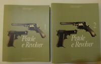 Pistole e Revolver. Catalogo dei materiali e delle collezioni 2 Volumi , museo..