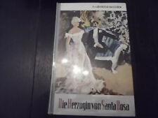 E.v. Adlersfeld Ballestrem - Die Herzogin von Santa Rosa (Altes Leihbuch)