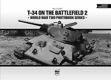 T-34 on the Battlefield 2 Volume 17 / Panzer-Modellbau Fotos Bilder Buch NEU