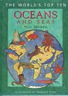 The World's Top Ten Oceans And Seas by Morris Neil - Book - Pictorial Hard Cover