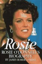 Rosie : Rosie O'Donnell's Biography by James R. Parish (1997, Hardcover)