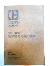 Parts Book Caterpillar 120G Motor Grader Catalog   UEG0231S