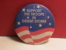 OPERATION DESERT STORM I SUPPORT THE TROOPS IRAQ KUWAIT ARMY MILITARY PIN BACK