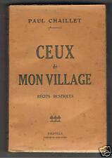 CEUX DE MON VILLAGE RECITS RUSTIQUES PAUL CHAILLET 1944