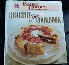 Better Homes and Gardens Healthy Family Cookbook Edited by Mary Williams 1995