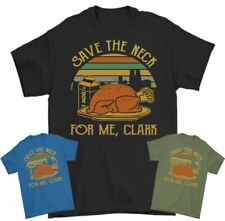 GRISWOLD CHRISTMAS T-SHIRT Save the Neck for Me Clarke XMAS Tee Top