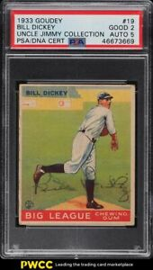 1933 Goudey Bill Dickey PSA/DNA 5 AUTO #19 PSA 2 GD