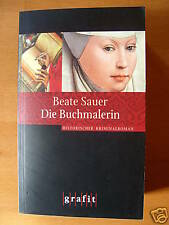 """Beate Sauer   """"Die Buchmalerin""""   TB"""