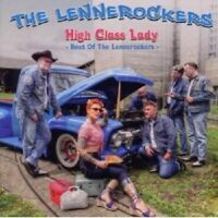 "THE LENNEROCKERS ""HIGH CLASS LADY - BEST OF""  CD NEU"