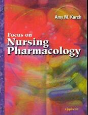 Focus on Nursing Pharmacology by Amy M. Karch (1999, Paperback)