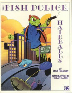 THE FISH POLICE: HAIRBALLS TPB 1987 (Retail $9.95) COMICO, VF+, Steve Moncuse