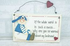 Door Plaque If The World Is In Such A Mess Sign Bedroom Teenagers 18cm F0168C
