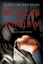 Witness in the Window: A Jack Sharp MD Novel (Paperback or Softback)