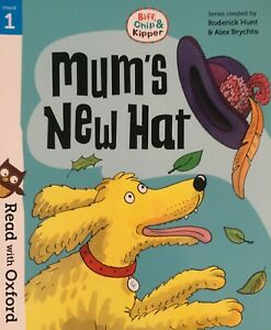 Oxford Reading: Biff, Chip & Kipper: Stage 1 Read with Oxford - MUM'S NEW HAT