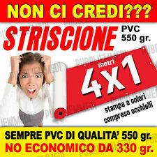 STRISCIONE BANNER STRISCIONI PVC OTTIMA QUALITA'  4x1! FILE OGGI SPEDITO DOMANI!