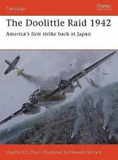 Osprey Campaign 156: The Doolittle Raid 1942; America's 1st Strike Back at Japan