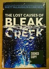 Autographed RHETT MCLAUGHLIN & LINK NEAL SIGNED BOOK LOST CAUSES OF BLEAK CREEK