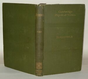 Cambridge Physical Series - Mechanics - John Cox, 1904, University Press