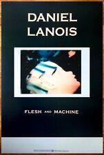 DANIEL LANOIS Flesh And Dance 2014 Ltd Ed RARE Poster +FREE Folk Poster