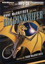 Todd McCAFFREY  / DRAGONWRITER a Tribute to Anne McCaffrey  [ Audiobook ]