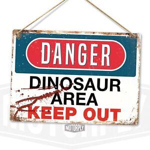 Metal Wall Sign - Danger Dinosaur Area - Park Worn Film Reptiles