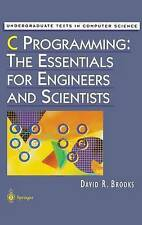 C Programming: The Essentials for Engineers and Scientists (Undergraduate Texts