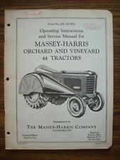 Massey Harris 44 Orchard and Vineyard Owners Manual