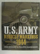 U.S. Army Vehicle Markings 1944 - 300 photographs, over 200 illustrations, maps