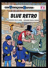 TUNIQUES BLEUES n°18  BLUE RETRO    LAMBIL / CAUVIN  Ed. DUPUIS  EO 1981