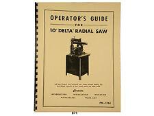 "Delta 10"" Radial Arm Saw Operators, Maintenance, & Parts Manual *871"