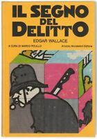 IL SEGNO DEL DELITTO di Edgar Wallace ed. Mondadori Omnibus