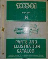 1985 thru 1991 Pointac Grand Am Parts & Illustration Catalog Manual N Body
