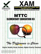 MTTC Elementary Education 83 Teacher Certification Test Prep Study Guide (XAM MT