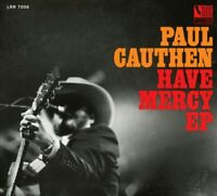 PAUL CAUTHEN Have Mercy (2018) 7-track CD EP digipak NEW/SEALED