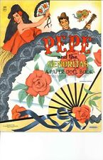 Vintage Uncut Pepe Senorita Paper Dolls Hd~Laser Reproduction~Pretty Lo Pric