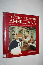 Decorating with Americana : How to Know It, Where to Find It and How to Make ...